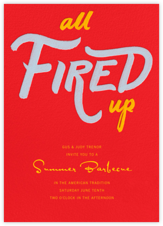 All Fired Up - Paperless Post -