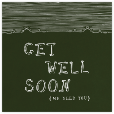 Chalkboard - Get Well - Paperless Post - Get well cards