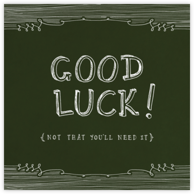 Chalkboard - Good Luck - Paperless Post - Good Luck Cards