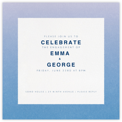 Gradient Border - Blue - Paperless Post - Engagement party invitations