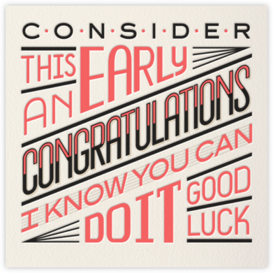 Early Congratulations - Paperless Post - Encouragement cards