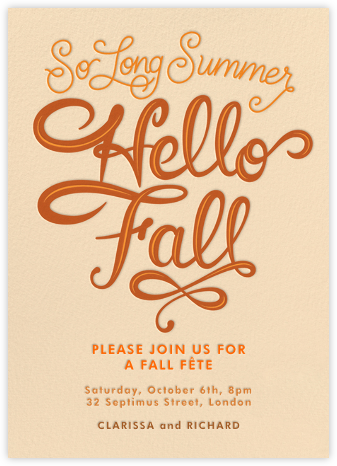 So Long Summer, Hello Fall - Paperless Post - Invitations