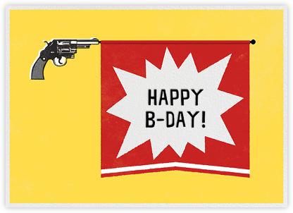 Bang Gun - Birthday - Paperless Post - Birthday Cards