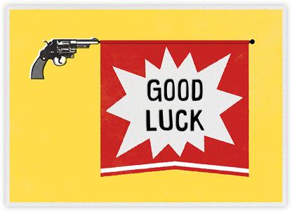 Bang Gun - Good Luck - Paperless Post - Good Luck Cards