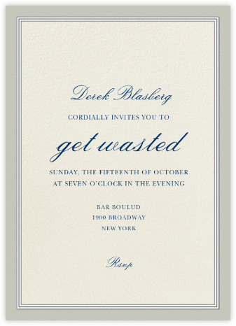 Let's Get Wasted - Derek Blasberg - Adult Birthday Invitations