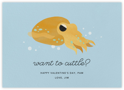 Cuttle With Me - Paperless Post - Funny valentines