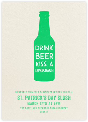 Drink Beer Kiss A Leprechaun - Paperless Post - Invitations