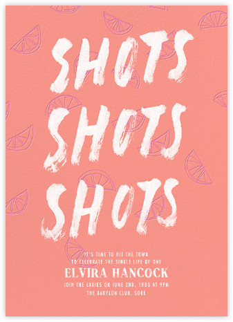 Shots Shots Shots - Paperless Post - Bachelorette party invitations