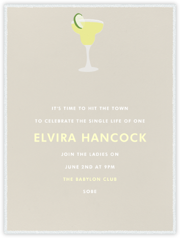 Margarita - Paperless Post - Bachelorette party invitations