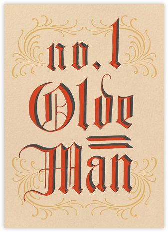 Olde Man - Paperless Post - Father's Day Cards