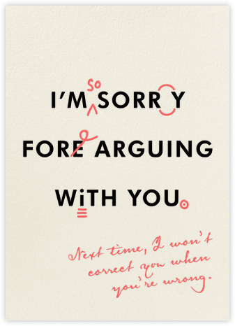 You're Wrong and I'm Sorry | tall