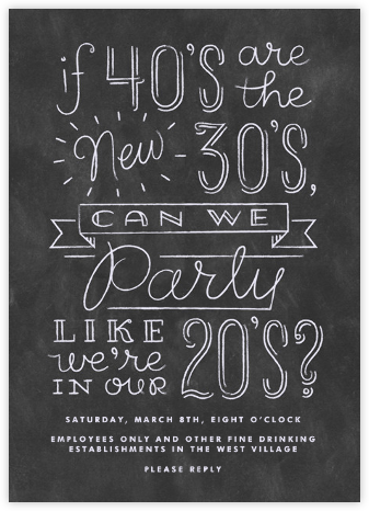 Like We're In Our 20s - Derek Blasberg - Adult birthday invitations