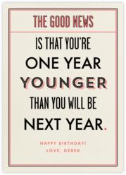 You're a Year Younger than Next Year - Derek Blasberg - Online greeting cards