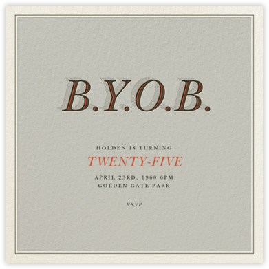 BYOB - Derek Blasberg - Adult Birthday Invitations