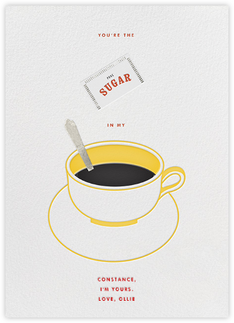 Sugar in My Coffee - Paperless Post - Love Cards