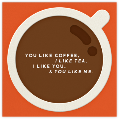 You Like Coffee - The Indigo Bunting - Love Cards