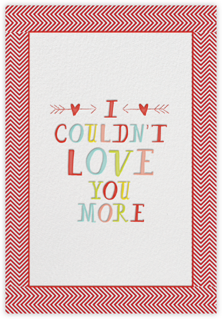 I Couldn't Love You More - Mr. Boddington's Studio - Love Cards