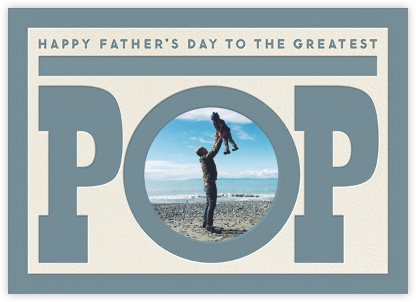To The Greatest Pop - Blue - The Indigo Bunting - Father's Day Cards