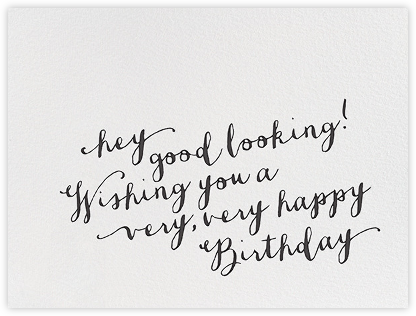 Hey Good Looking - bluepoolroad - Online greeting cards