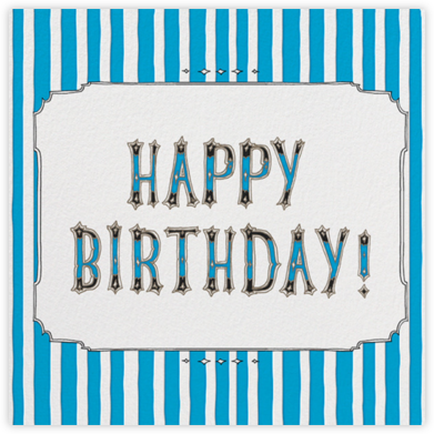 Cirque (Happy Birthday) - Blue - Paperless Post - Birthday Cards for Her