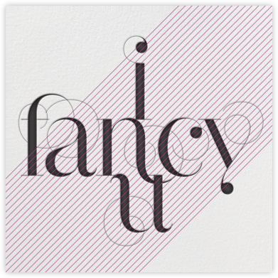 I Fancy You (I Really Do) - bluepoolroad - bluepoolroad invitations and cards