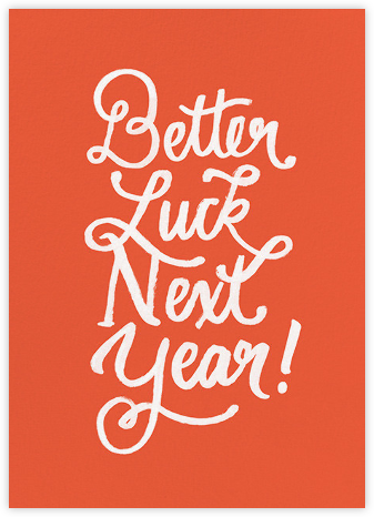 Better Luck Next Year! - Red - Derek Blasberg - Birthday Cards