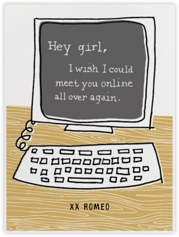 Hey Girl - Computer - Paperless Post - Love Cards