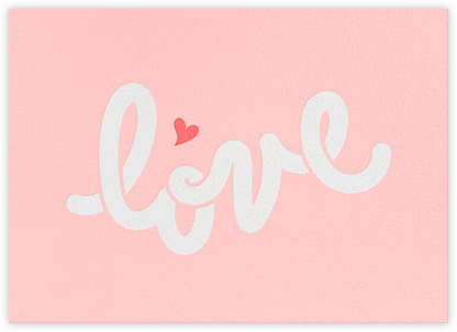 Big Love - Paperless Post -