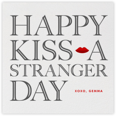 Kiss a Stranger - Paperless Post - Valentine's day cards
