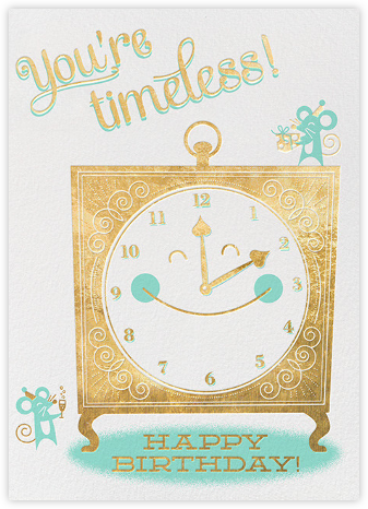 You're Timeless - Hello!Lucky - Birthday Cards for Him