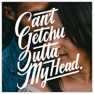 Can't Get You Outta My Head (Photo) - White - Paperless Post - Valentine's Day Cards