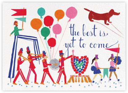 Best is Yet to Come - Mr. Boddington's Studio - Online Greeting Cards