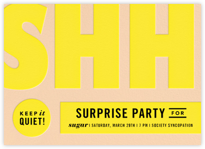 The Loudest Whisper - Yellow - Paperless Post - Invitations