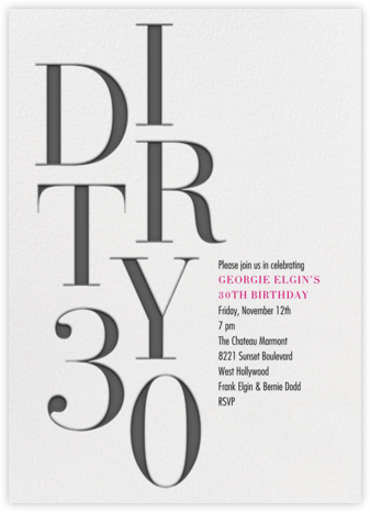 Dirty Thirty - Paperless Post