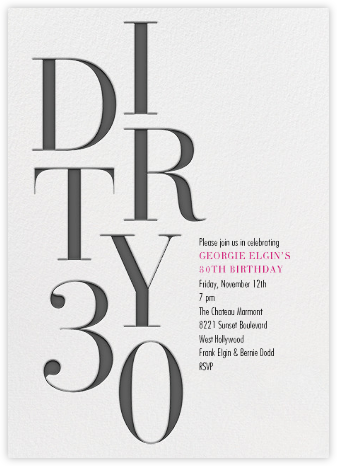 Dirty Thirty - Paperless Post - Milestone Birthday Invitations