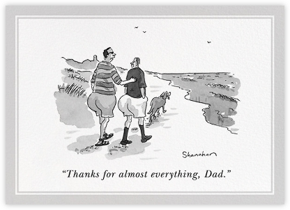 Thanks for Almost Everything - The New Yorker - Father's Day Cards