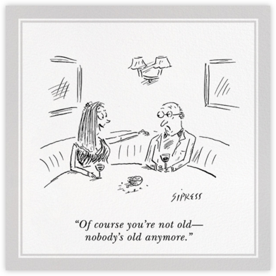 Not Old - The New Yorker - Birthday Cards for Him
