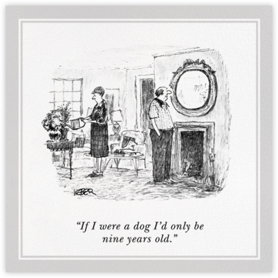 If I Were a Dog - The New Yorker - Birthday Cards