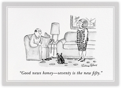 Seventy is the New Fifty - The New Yorker - Birthday Cards for Him