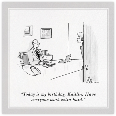 Work Hard - The New Yorker - Birthday Cards for Him