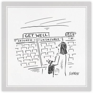 Uninsured - The New Yorker - Get well cards