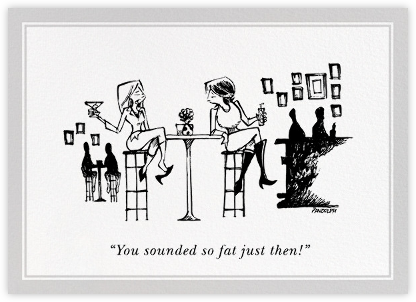 So Fat - The New Yorker - Just because cards