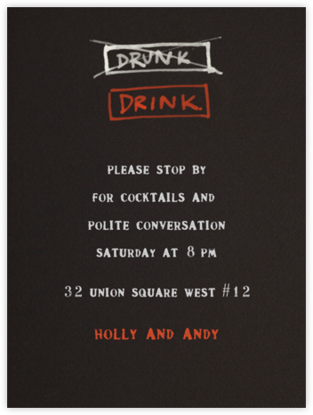 Drink / Drunk - Paperless Post - Business Party Invitations