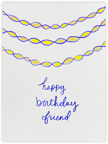 Happy Birthday Friend - Linda and Harriett - Birthday Cards for Him