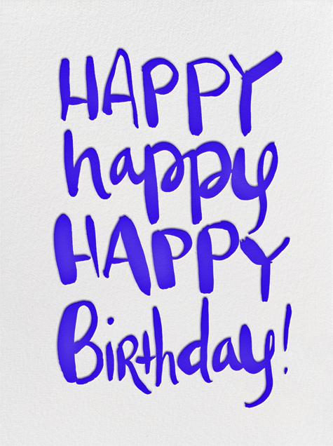 Happy Happy Birthday - Linda and Harriett - Birthday cards