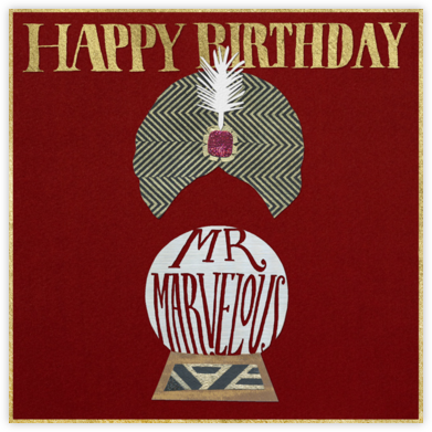 Happy Birthday Mr. Marvelous - Paperless Post - Birthday cards