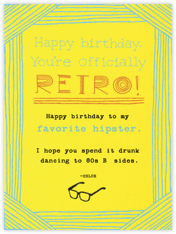 Happy Birthday Hipster - Paperless Post - Birthday