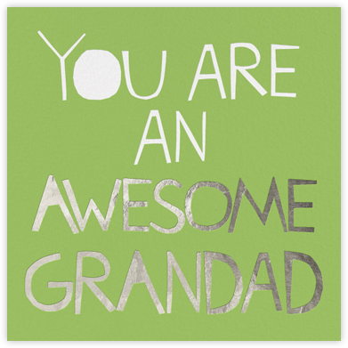 Awesome Grandad - Ashley G - Father's Day Cards