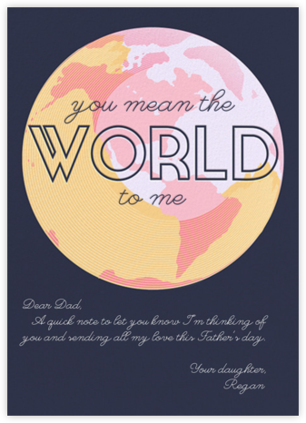 You Mean the World to Me - Navy - Paperless Post - Father's Day Cards