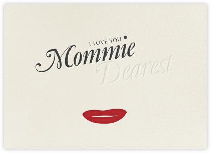Mommie Dearest - Paperless Post -